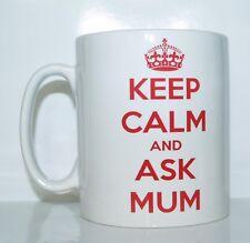 KEEP CALM AND ASK MUM Novelty Printed Mug Ideal Birthday/Christmas Gift/Present