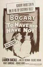 TO HAVE AND HAVE NOT Movie POSTER 27x40 C Humphrey Bogart Lauren Bacall Walter