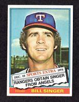 1976 Topps Traded #411T Bill Singer Texas Rangers Baseball Card EX/MT+