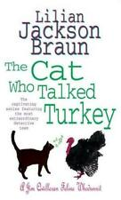 The Cat Who Talked Turkey by Lilian Jackson Braun | Paperback Book | 97807553052