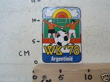 STICKER,DECAL ARGENTINIE 1978 WERELD KAMPIOENSCHAPPEN VOETBAL WK 78 NOT 100 % OK