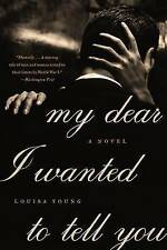 Good, My Dear I Wanted to Tell You (P.S.), Young, Louisa, Book