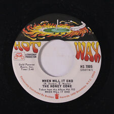 HONEY CONE: When Will It End / Take Me With You 45 Soul