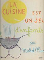 La Cuisine Est Un Jeu d'enfants : The Kitchen is a Child's Game 1963  Spiral HC