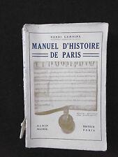 """Henri Lemoine """"Manuel d'histoire de Paris"""" 1923 Albin Michel French History Book"""