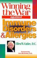 Winning the War Against Immune Disorders and Allergies - Paperback - GOOD