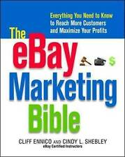 The eBay Marketing Bible: Everything You Need to Know to Reach More Customers an