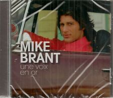 "CD -"" MIKE BRANT - Une voix en or""  NEUF SOUS BLISTER"