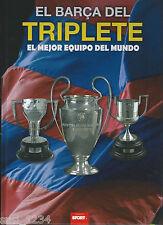 El BARÇA DEL TRIPLETE, El mejor Equipo del MUNDO  FC BARCELONA Libro'15 Sport