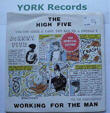 "HIGH FIVE - Working For The Man - Excellent Con 7"" Single Big Village BIG V 001"