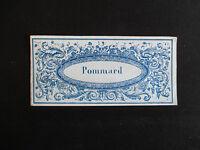 ancienne étiquette lithographiée bouteille de vin Pommard milieu XIX ème