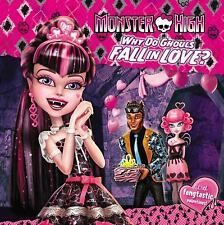 Monster High: Why Do Ghouls Fall in Love?-ExLibrary