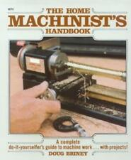 The Home Machinists Handbook ~setting up and operating a home machine shop~ New
