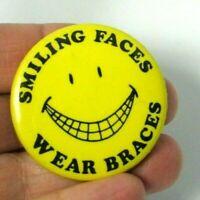 Vintage Pinback Pin Button Smiling Faces Wear Braces Smiley Face