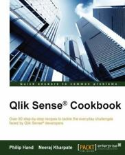Qlik Sense® Cookbook by Philip Hand and Neeraj Kharpate (2015, Paperback)