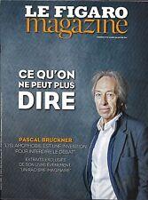 LE FIGARO MAGAZINE N°22540 27/01/2017 BRUCKNER FACE AUX CENSEURS_CENTRE POMPIDOU