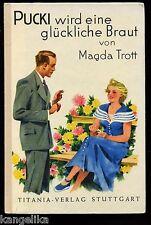 Pucki--wird eine glückliche Braut--Magda Trott--30. Auflage--Titania Verlag