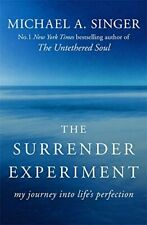 The Surrender Experiment: My Journey into Life's Perfection By  .9781473621497
