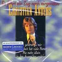 Christian Anders - Es fährt ein Zug nach Nirgendwo - CD NEU Hits Beste