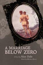 A Marriage below Zero (2011, Paperback)