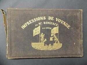 IMPRESSIONS DE VOYAGE DE MONSIEUR BONIFACE par CHAM Amédée de Noé 1844 EO