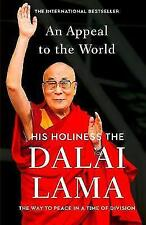 Dalai Lama: An Appeal to the World: The Way to Peace in a Time of Division, Very