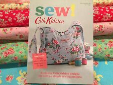 Sew! : Exclusive Cath Kidston Designs for over 40 Simple Sewing Projects by Cath