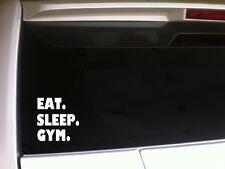 "Eat Sleep Gym vinyl window sticker car decal 6"" *B25* weightlifting exercise"