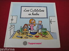 Livre de cuisine Tupperware / Les cuisiniers en Herbe / Cuisine avec les enfants