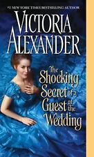 The Shocking Secret of a Guest at the Wedding Victoria Alexander NEW PAPERBACK