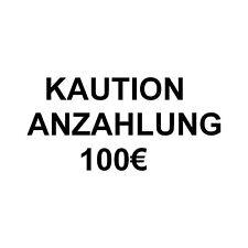 Kaution 100€
