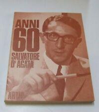 Anni 60 Salvatore d'Agata . 1966