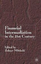 Financial Intermediation in the 21st Century : Leaders' Dialogues on Global...