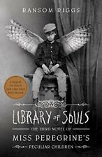 Library of Souls: The Third Novel of Miss Peregrin