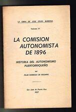 Obra Jose Celso Barbosa La Comision Autonomista De 1896 Vol VI Puerto Rico 1957