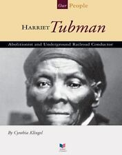 Harriet Tubman: Abolitionist and Underground Railroad Conductor-ExLibrary
