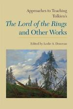 APPROACHES TO TEACHING TOLKIEN'S THE LORD OF THE RINGS AND OTHER WORKS - DONOVAN