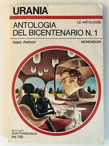 Urania 736 - Antologia del bicentenario n 1 - Isaac Asimov