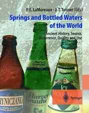 Springs and Bottled Waters of the World: Ancient History, Source, Occurrence, Qu