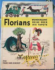 Florians wundersame Reise über die Tapete F.K. Ginzkey Forum Verlag 66-75 T