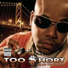 Too $hort, Too Short - Blow the Whistle [New CD] Explicit