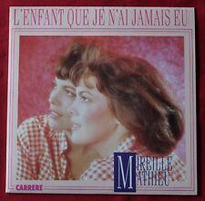 Mireille Mathieu, l'enfant que je n'ai jamais eu / quand l'amour, SP - 45 tours
