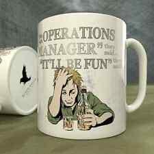 Be an Operations Manager They Said...It'll Be Fun They Said! - Mug