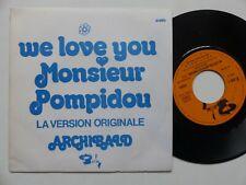 ARCHIBALD We love you Monsieur Pompidou 61690