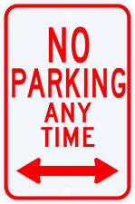 3M Reflective NO PARKING ANYTIME Sign with Two Way Arrow Municipal Grade 12 x 18