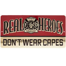 Real Heroes Fire Fighter Metal Sign - New!