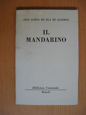 Il mandarino di Josè Maria De Eca De Queiroz BUR 595 Ed.Rizzoli 1953