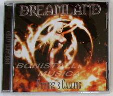 DREAMLAND - FUTURE'S CALLING - CD Sigillato