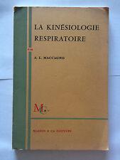 KINESIOLOGIE RESPIRATOIRE 1965 MACCAGNO ILLUSTRE MASSON