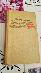 Lauenz Kiesgen: Was der Schmitzen Heinz vom alten Köln erzählt (1939)